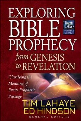 Exploring Bible Prophecy from Genesis to Revelation  -     By: Tim LaHaye, Ed Hinson
