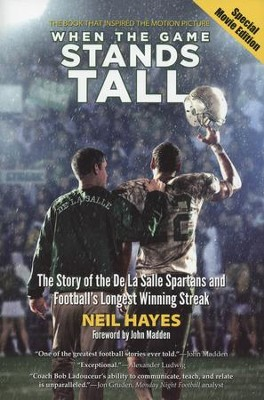 When the Game Stands Tall, Movie Edition  -     By: Neil Hayes