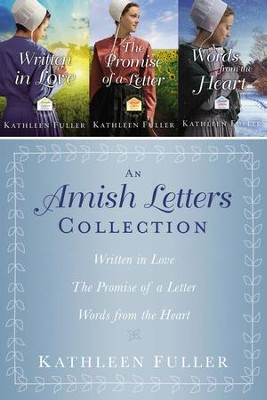The Amish Letters Collection: Written in Love, The Promise of a Letter, Words from the Heart / Digital original - eBook  -     By: Kathleen Fuller