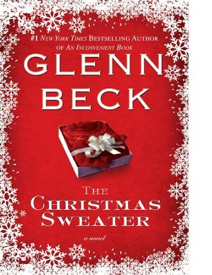 The Christmas Sweater   -     By: Glenn Beck