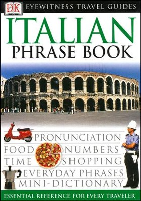 Eyewitness Travel Guide Phrase Books: Italian  -