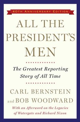 All the President's Men - eBook  -     By: Carl Bernstein, Bob Woodward