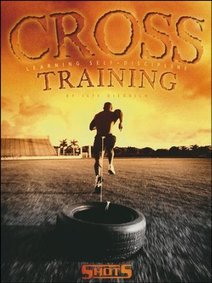 Cross Training: Learning Self-Discipline   -