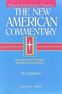 Zechariah: New American Commentary [NAC]   -     By: George Klein