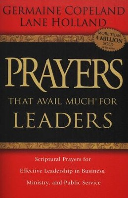 Prayers That Avail Much for Leaders   -     By: Germaine Copeland