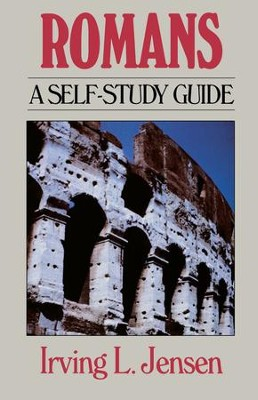 Romans- Jensen Bible Self Study Guide - eBook  -     By: Irving L. Jensen