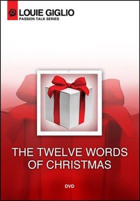 The Twelve Words of Christmas   -     By: Lou Giglio