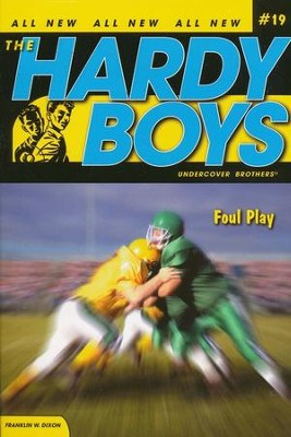 #19: The Hardy Boys Undercover Brothers: Foul Play   -     By: Franklin W. Dixon