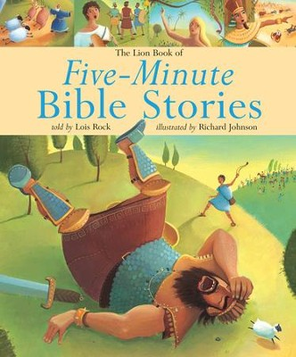 The Lion Book of Five-Minute Bible Stories  -     By: Lois Rock