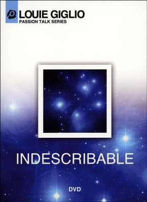Indescribable DVD   -     By: Louie Giglio