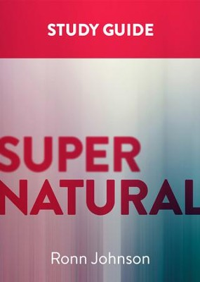 Supernatural: A Study Guide - eBook  -     By: Ronn Johnson