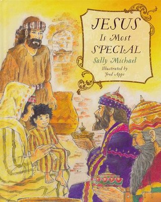 Jesus Is Most Special: The Christmas Story Written for Memorization  -     By: Sally Michael