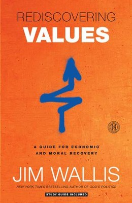 Rediscovering Values: On Wall Street, Main Street, and Your Street - eBook  -     By: Jim Wallis