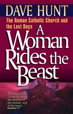 A Woman Rides the Beast - eBook  -     By: Dave Hunt