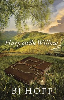 Harp on the Willow - eBook  -     By: BJ Hoff