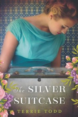 The Silver Suitcase  -     By: Terrie Todd