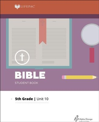 Lifepac Bible Grade 5 Unit 10: Angels, The Bible, and Living For God  -