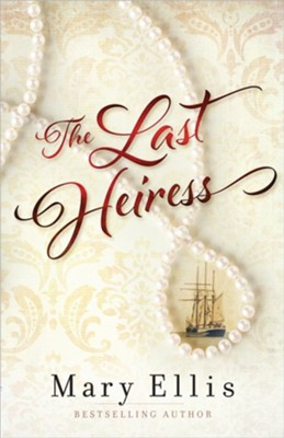 The Last Heiress   -     By: Mary Ellis