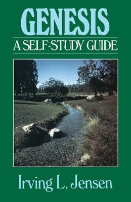 Genesis- Jensen Bible Self Study Guide - eBook  -     By: Irving L. Jensen