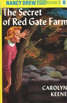 The Secret of Red Gate Farm, Nancy Drew Mystery Stories Series #6   -     By: Carolyn Keene