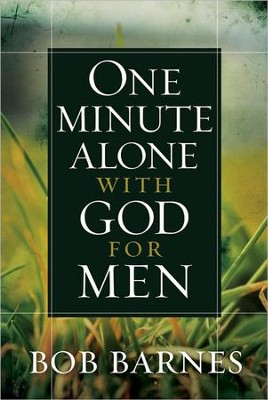 One Minute Alone with God for Men  -     By: Bob Barnes