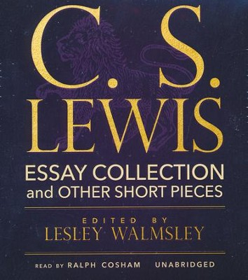 C. S. Lewis: Essay Collection and Other Short Pieces - unabridged audiobook on CD  -     Narrated By: Ralph Cosham     By: C.S. Lewis