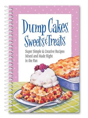 Dump Cake Sweets and Treats Book  -