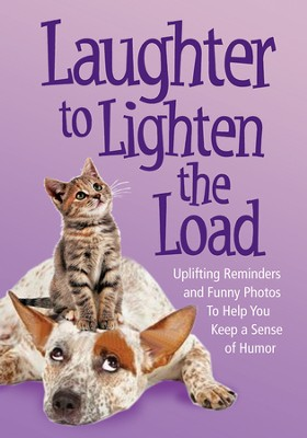 Laughter to Lighten The Load  -