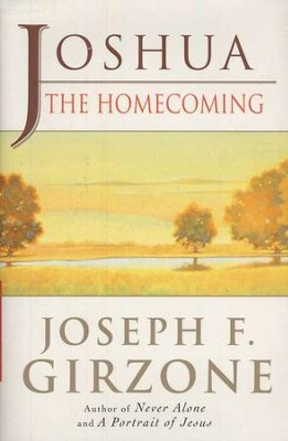 Joshua: The Homecoming   -     By: Joseph F. Girzone