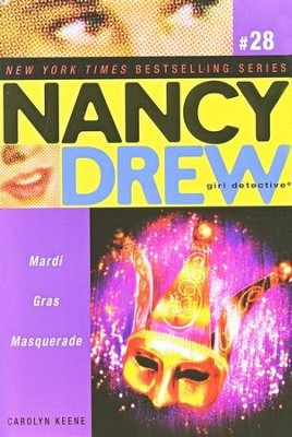 Mardis Gras Masquerade # 29 Nancy Drew (All New) Girl Detective  -     By: Carolyn Keene