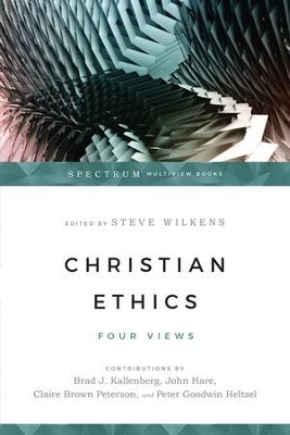 Christian Ethics: Four Views - eBook  -     Edited By: Steve Wilkens     By: Edited by Steve Wilkens