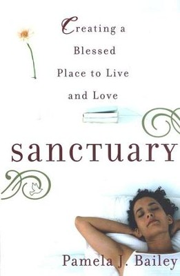 Sanctuary  -     By: Pamela Bailey