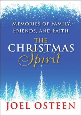 The Christmas Spirit: Memories of Family, Friends, and Faith - eBook  -     By: Joel Osteen