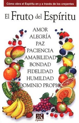 El Fruto del Espiritu, Pamfleto (The Fruit of the Spirit, Pamphlet)  -     By: Holman Bible Editorial Staff