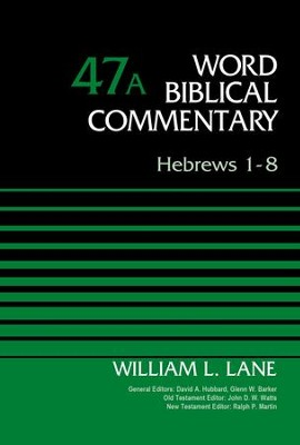 Hebrews 1-8, Volume 47A - eBook  -     By: William Lane