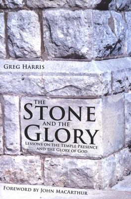 The Stone and the Glory  -     By: Greg Harris
