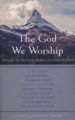 The God We Worship  -     By: Jonathan L. Master