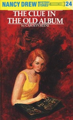 The Clue in the Old Album, Nancy Drew Mystery Stories Series #24   -     By: Carolyn Keene
