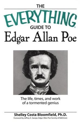 The Everything Guide to Edgar Allan Poe  -     By: Shelley Costa Bloomfield Ph.D.