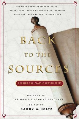 Back To The Sources - eBook  -     By: Barry Holtz