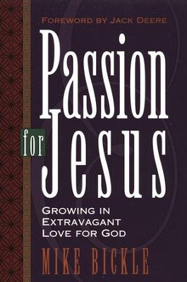 Passion for Jesus   -     By: Mike Bickle