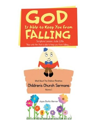 God Is Able to Keep You from Falling: Children'S Church Sermons - eBook  -     By: Joyce Burks Warren
