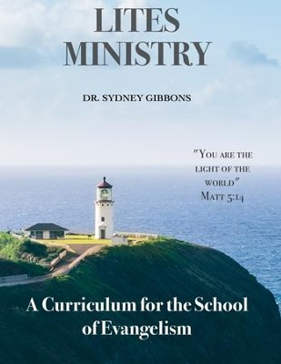 A Curriculum for the School of Evangelism: Vol. 1 - eBook  -     By: Dr. Sydney Gibbons