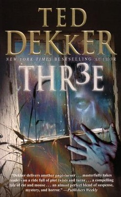 Thr3e   -     By: Ted Dekker