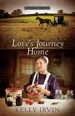 Love's Journey Home, Bliss Creek Amish Series #3   -     By: Kelly Irvin