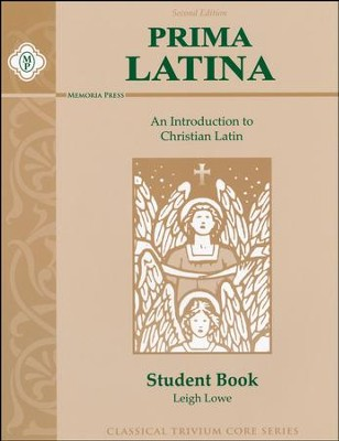 Prima Latina, Student Book   -     By: Leigh Lowe