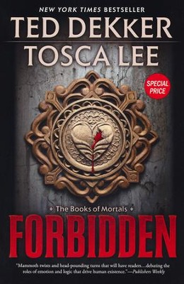 Forbidden, Books of Mortals Series #1, Softcover  -     By: Ted Dekker, Tosca Lee
