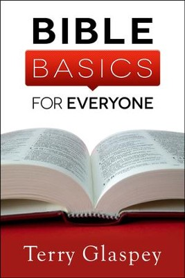 Bible Basics for Everyone  -     By: Terry Glaspey