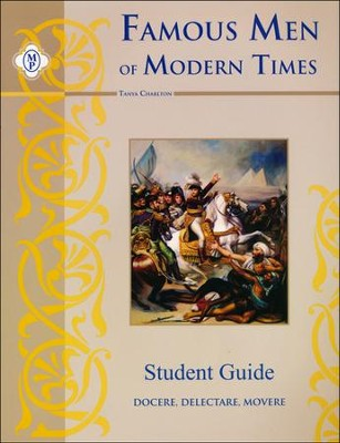 Famous Men of Modern Times, Student Guide   -     By: Tanya Charlton