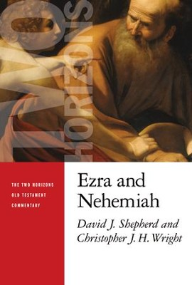 Ezra and Nehemiah - eBook  -     By: David J. Shepherd, Christopher J.H. Wright